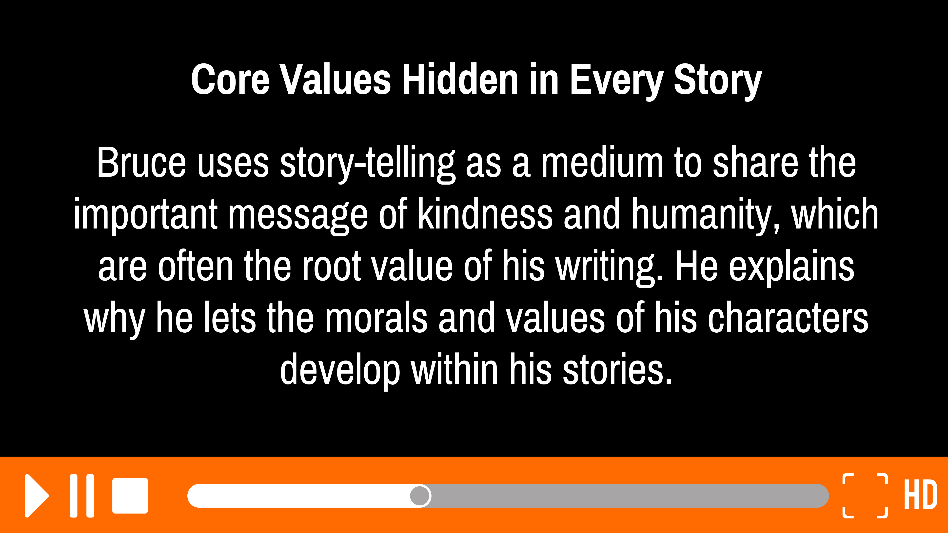 Core Values Hidden in Every Story: 3 of 7