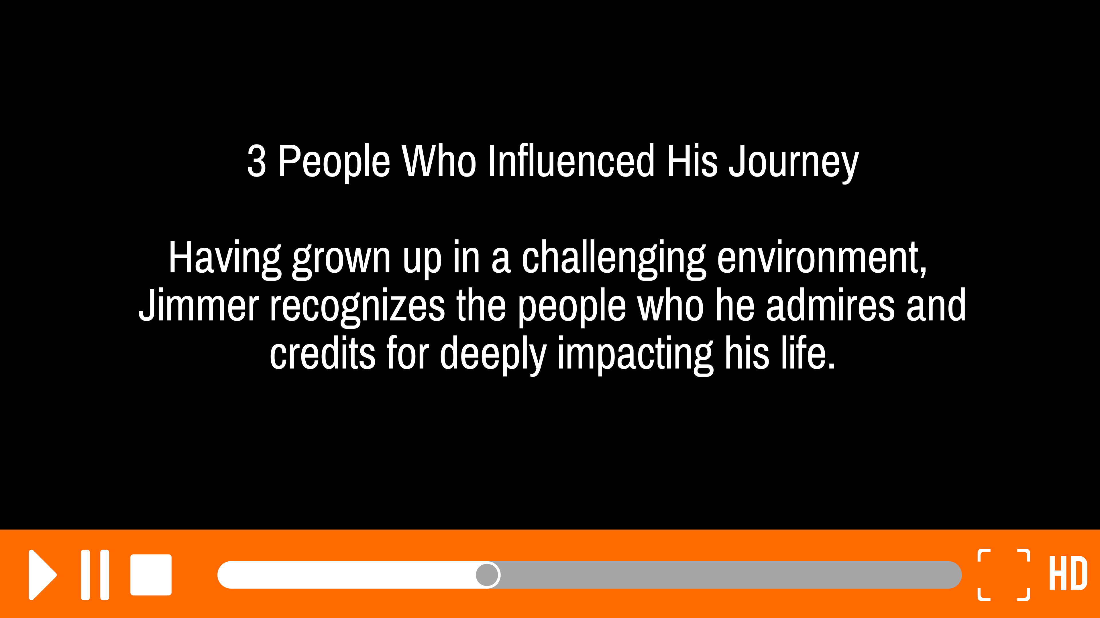 People Who Influenced His Journey