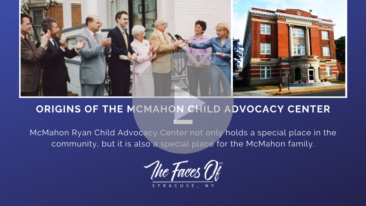 The Origins of McMahon Ryan Child Advocacy Center